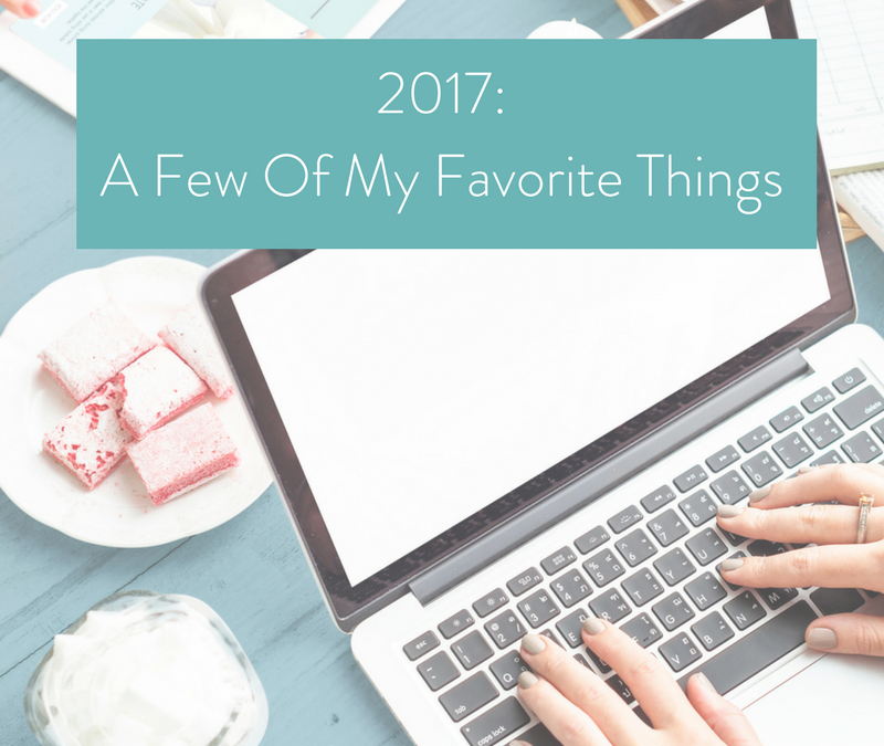 2017 and few of my favorite things…