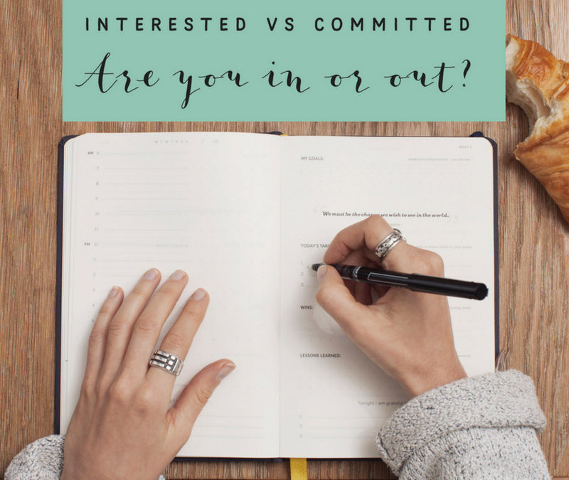 Interested versus Committed: Are you in or out?